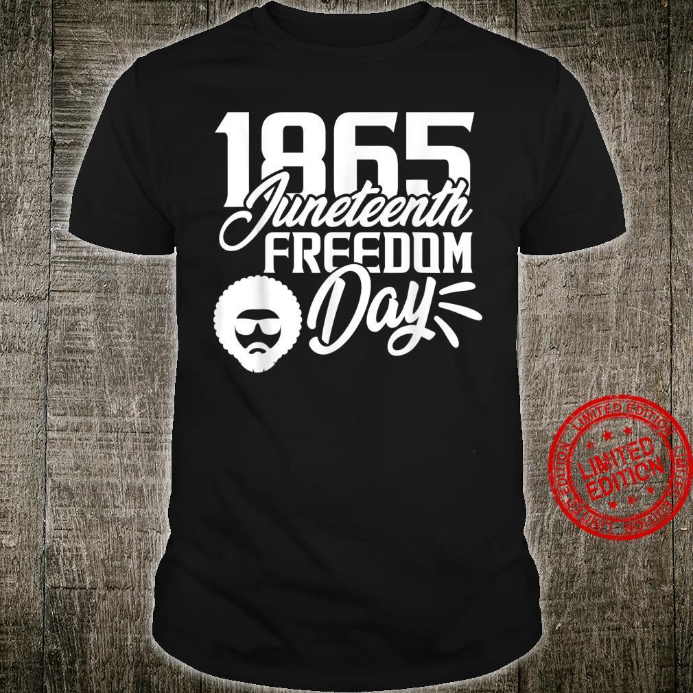 1865 Juneteenth Freedom Day Shirt