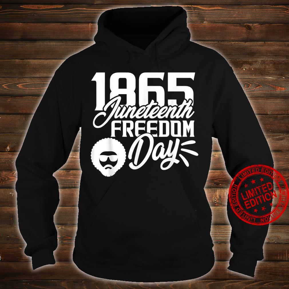 1865 Juneteenth Freedom Day Shirt hoodie