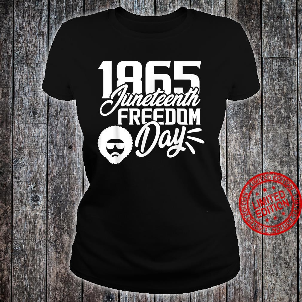 1865 Juneteenth Freedom Day Shirt ladies tee