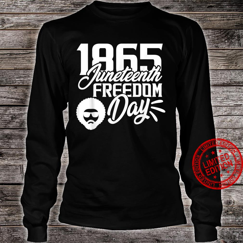 1865 Juneteenth Freedom Day Shirt long sleeved