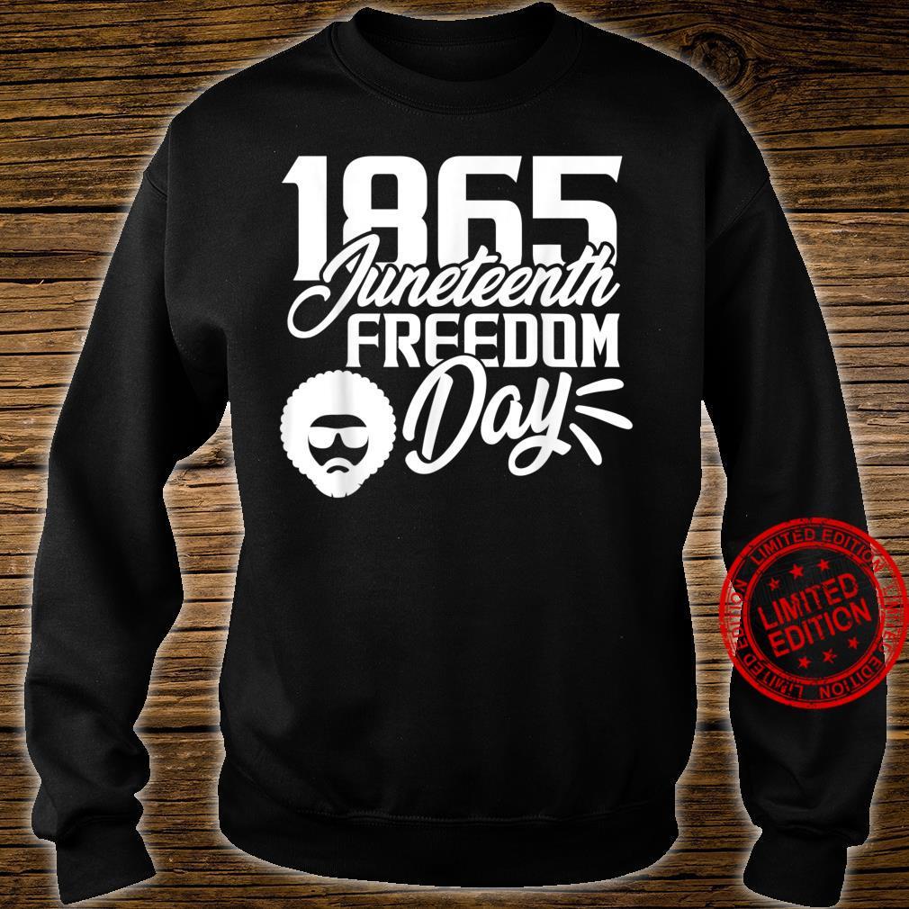 1865 Juneteenth Freedom Day Shirt sweater