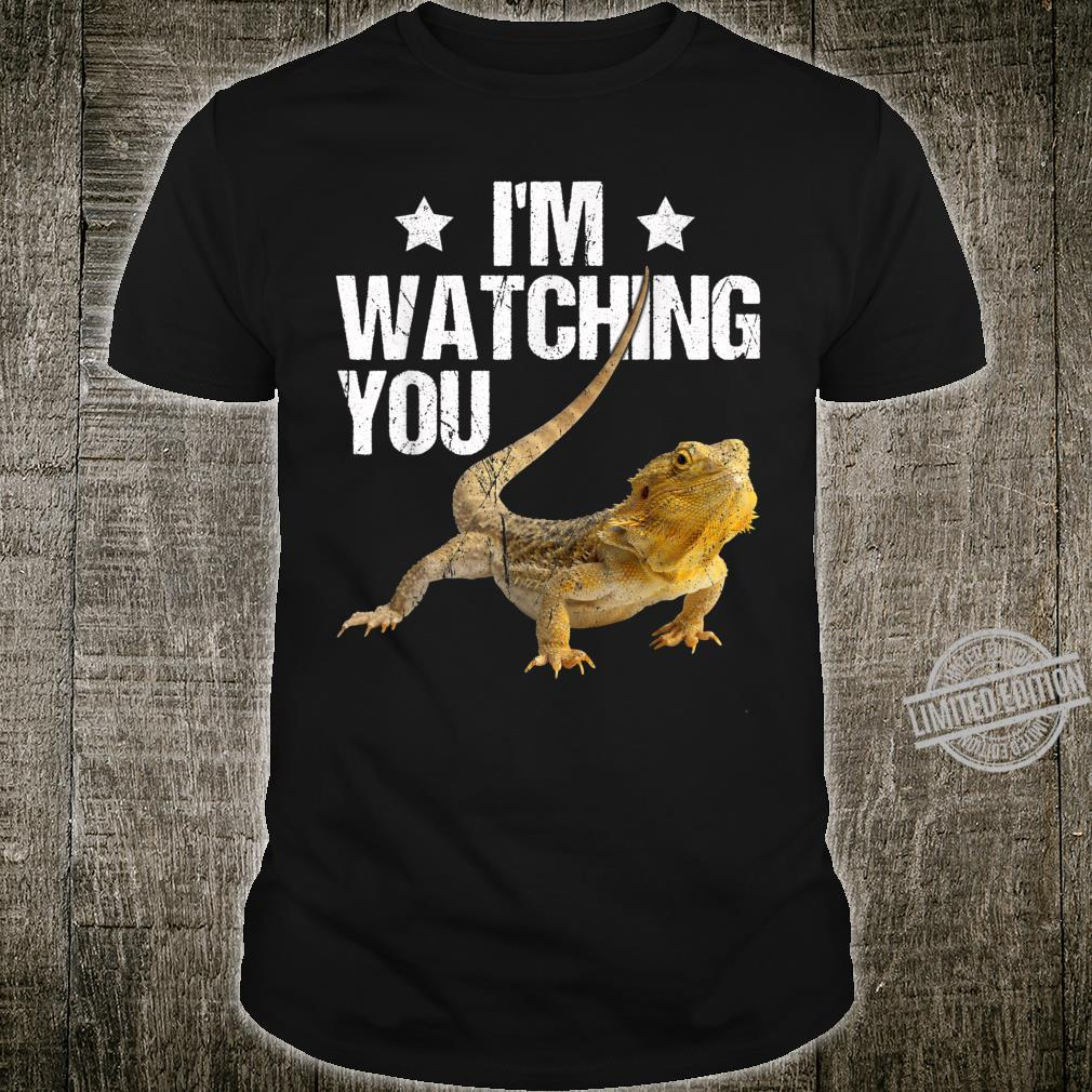 Bearded Dragon Shirt I'm Watching You Shirt