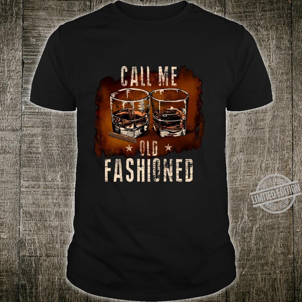 Call Me Old Fashioned Whiskey Glass & Cigar Shirt