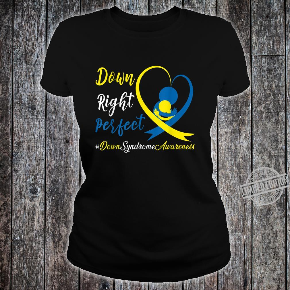 Dad Mom Heart Down Right Perfect World Down Syndrome Shirt ladies tee