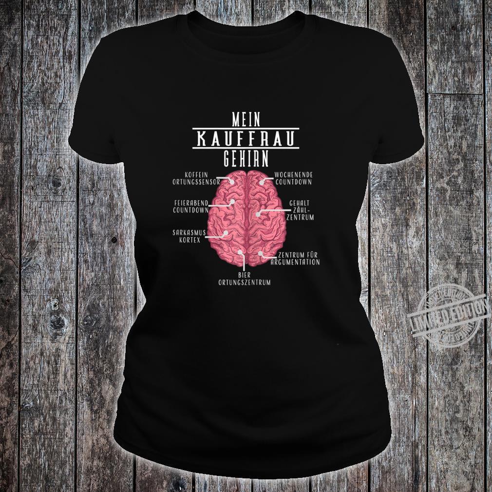 Damen Lustiges Einzelhandelskaufmann Geschenk Mein Kaufmann Gehirn Shirt ladies tee