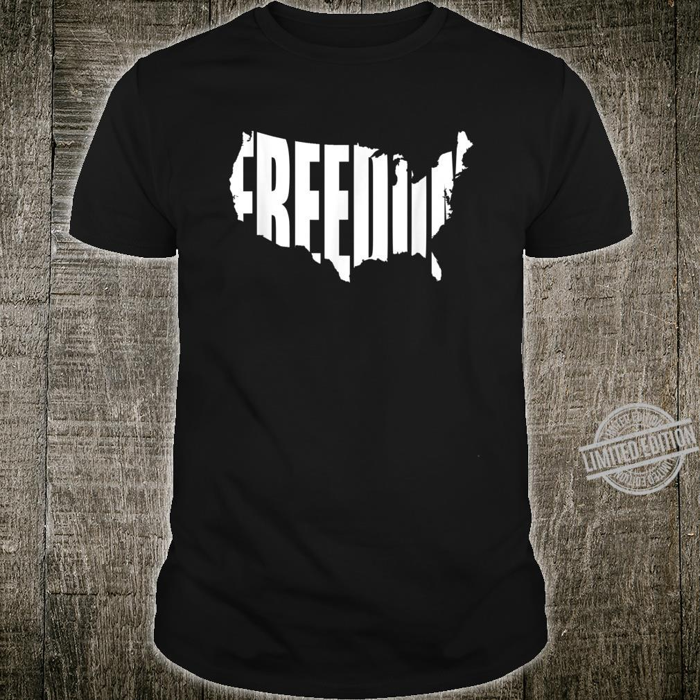 Freedom Written in Shape of Continental United States Shirt