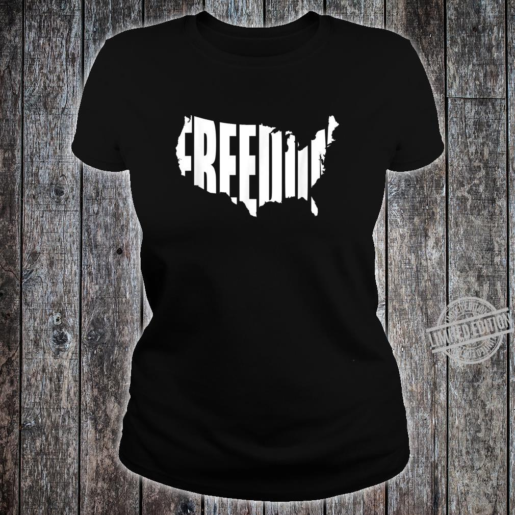 Freedom Written in Shape of Continental United States Shirt ladies tee