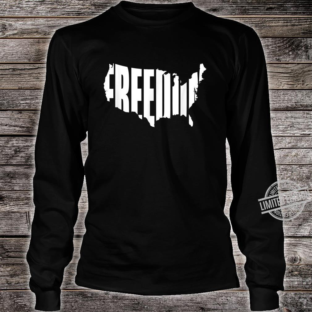 Freedom Written in Shape of Continental United States Shirt long sleeved
