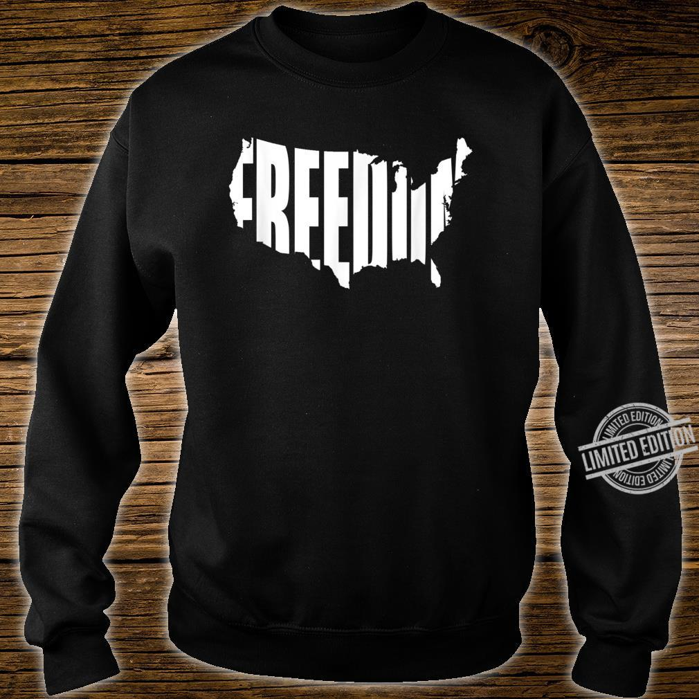 Freedom Written in Shape of Continental United States Shirt sweater
