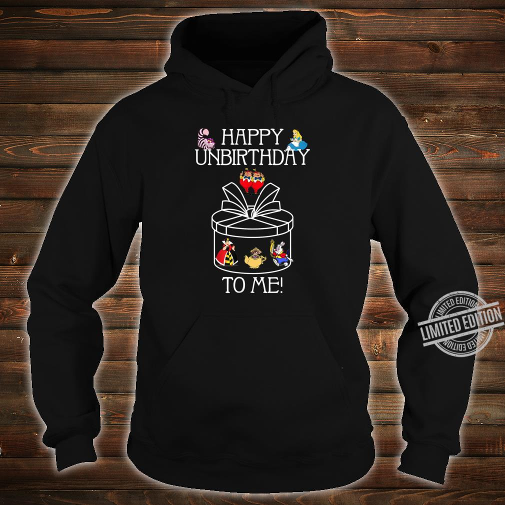 Funny Alice In Wonderland Happy Unbirthday Tea Party Fans Shirt hoodie