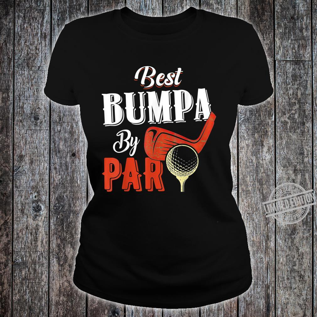 Funny Best Bumpa By Par Father's Day Golf Shirt Shirt ladies tee