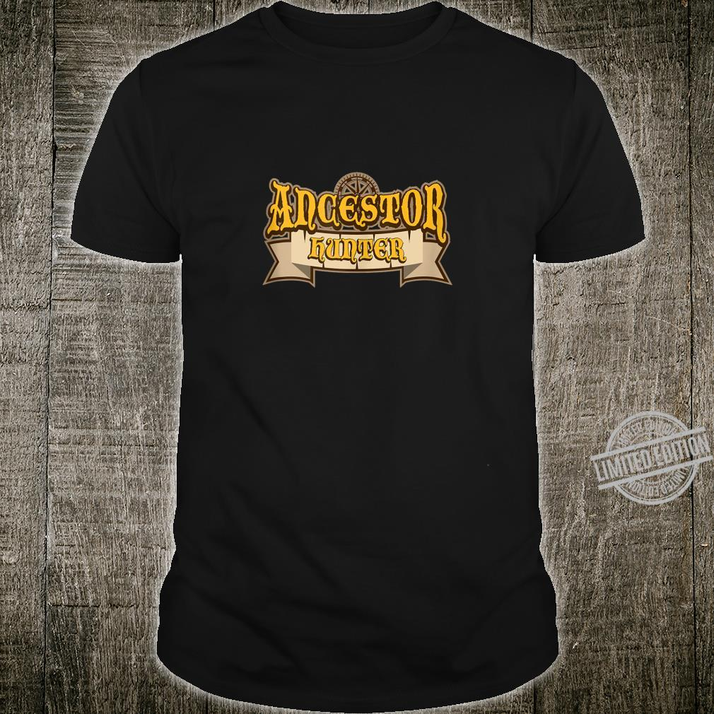 Funny Family Genealogists Ancestor Hunter Reunions Quote Shirt