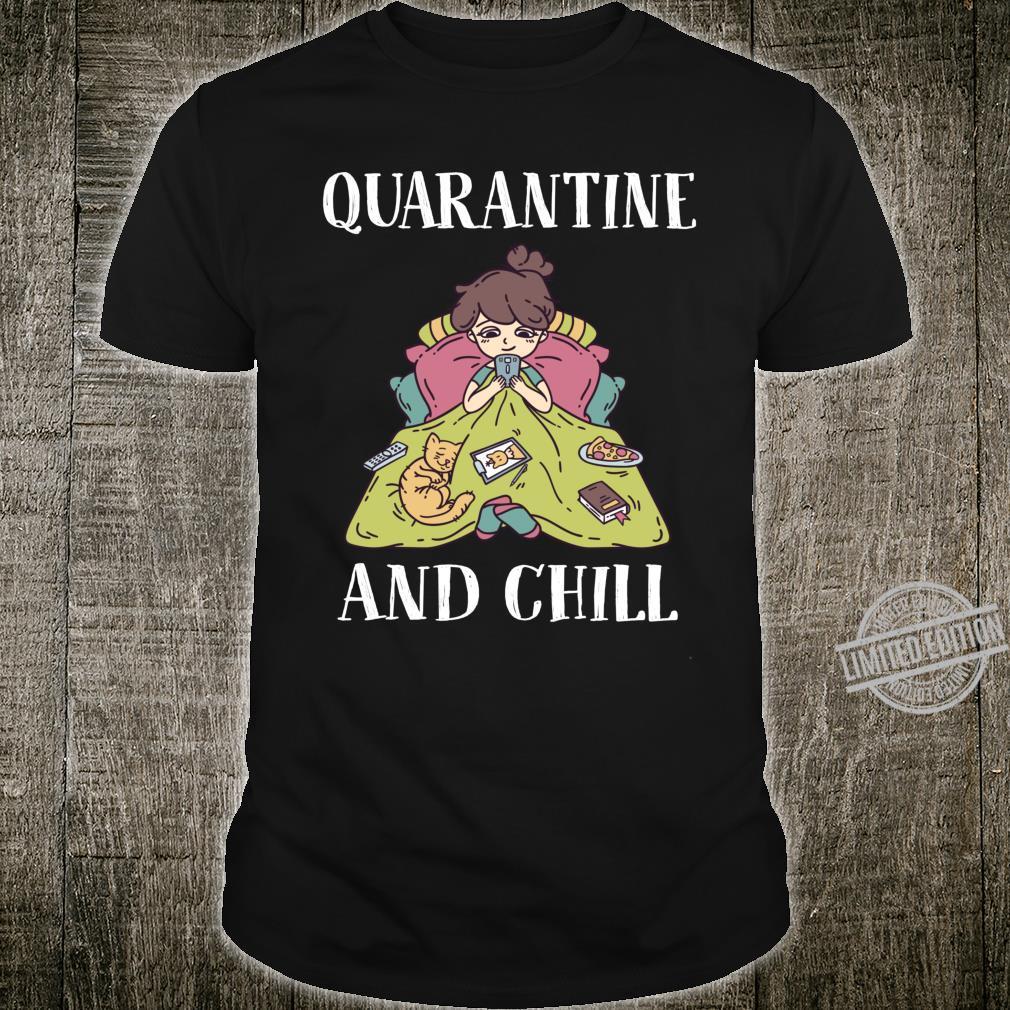 Funny Girls shirt and girls Cat Quarantine and Chill Shirt