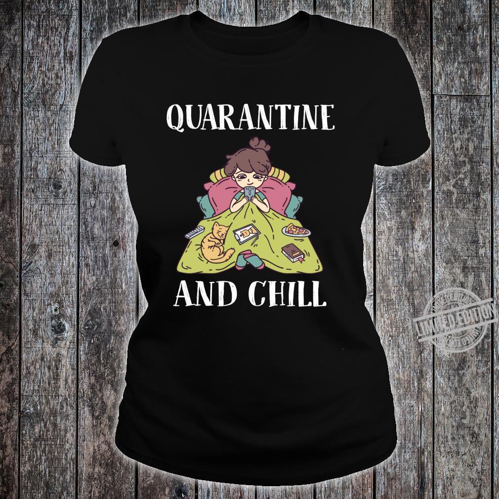 Funny Girls shirt and girls Cat Quarantine and Chill Shirt ladies tee