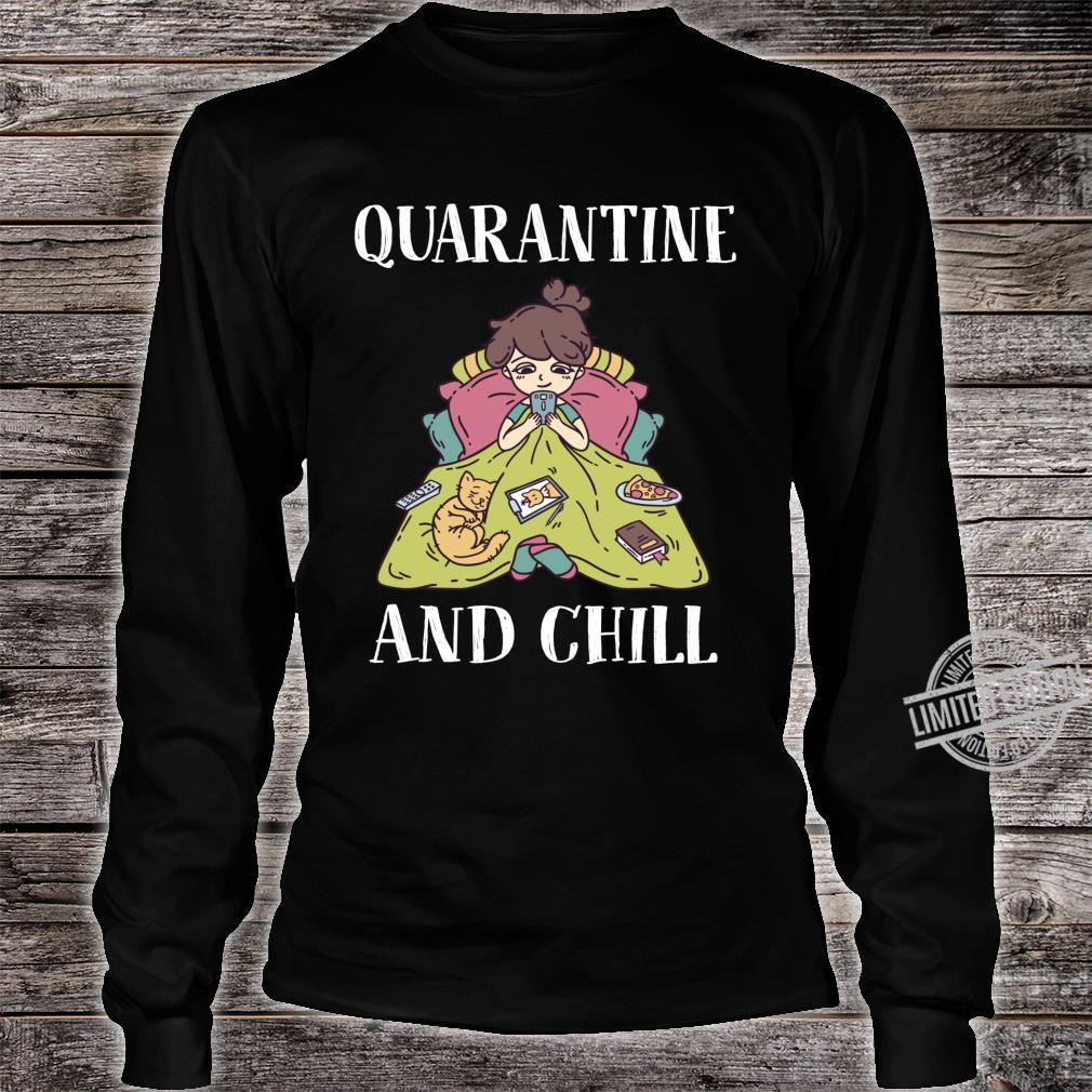 Funny Girls shirt and girls Cat Quarantine and Chill Shirt long sleeved