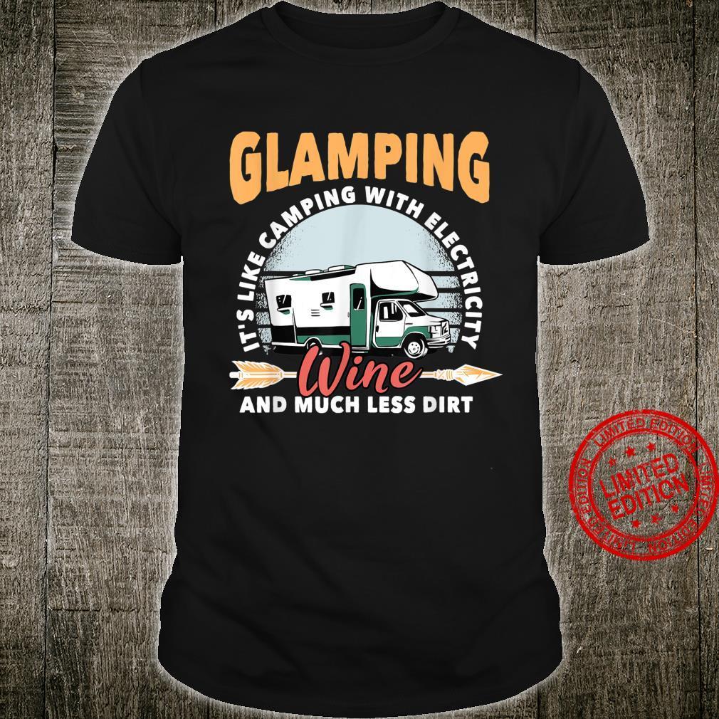 Glamping Camp RV Motor Home Camper Glamorous Camping Shirt