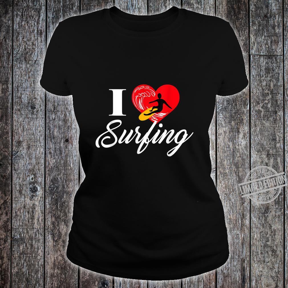 I love Surfing Ich liebe Surfen Shirt ladies tee
