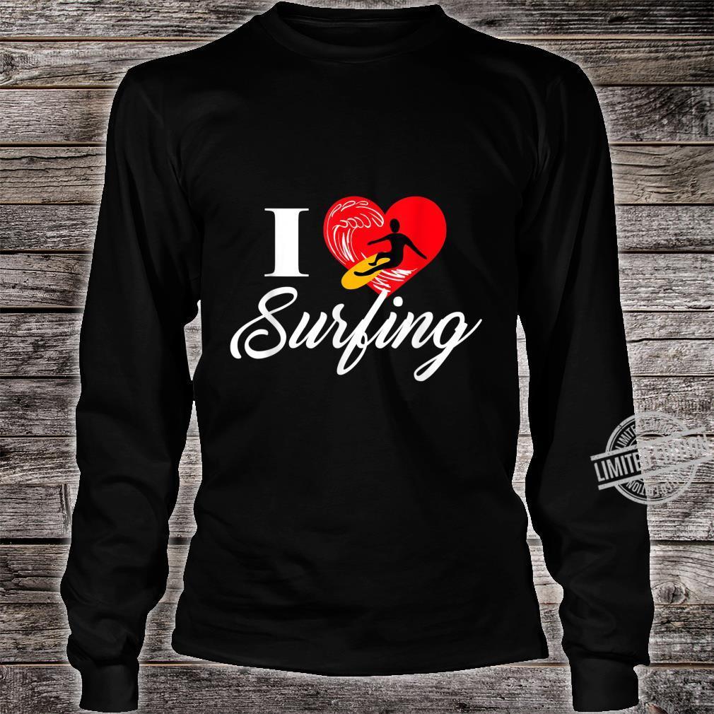 I love Surfing Ich liebe Surfen Shirt long sleeved