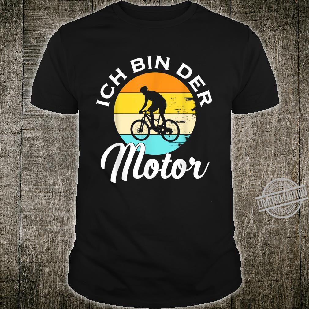 Ich Bin Der Motor MTB Retro Mountainbiker Fahrrad Geschenk Shirt