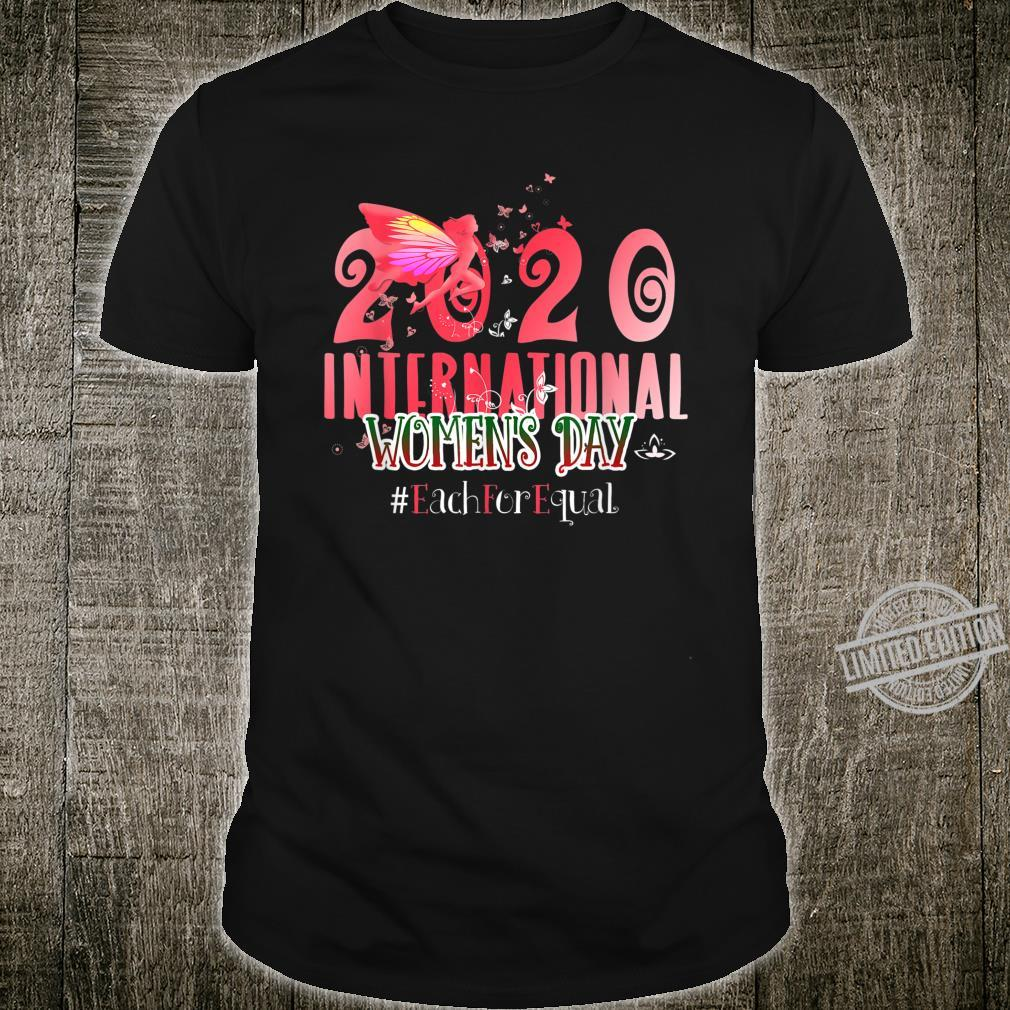 International's Day 2020 Each For Equal March 8 Shirt