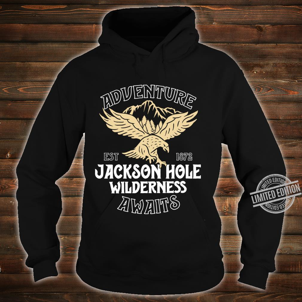 Jackson Hole Eagle Wyoming Park Adventure Awaits Shirt hoodie