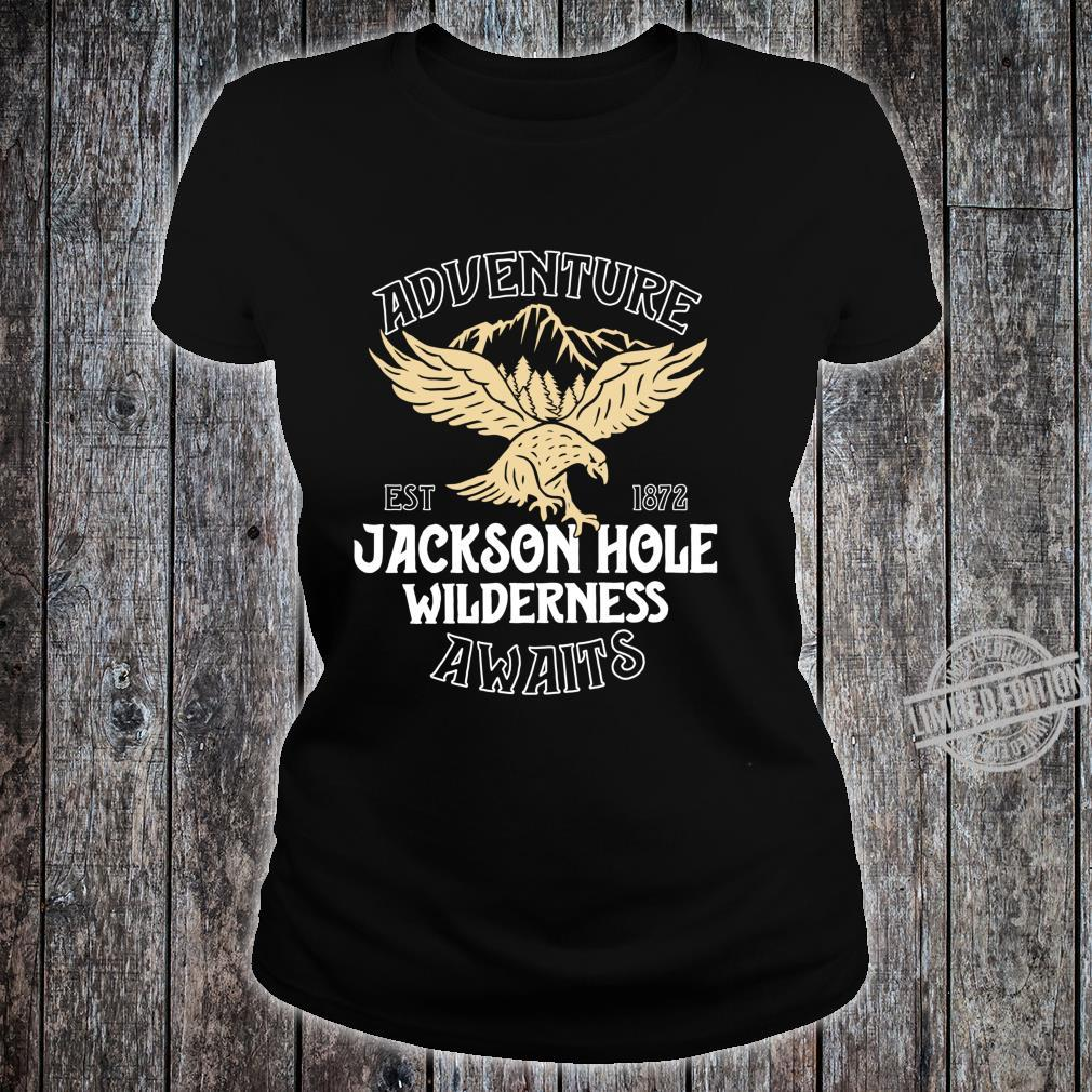 Jackson Hole Eagle Wyoming Park Adventure Awaits Shirt ladies tee