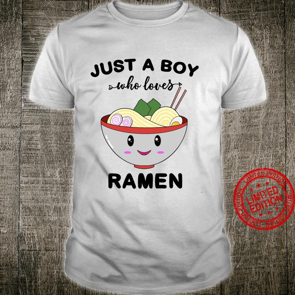 Just A Boy Who Loves Ramen Shirt