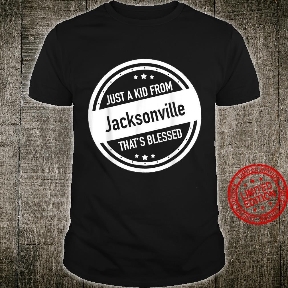 Just a Kid From Jacksonville NC Shirt Shirt