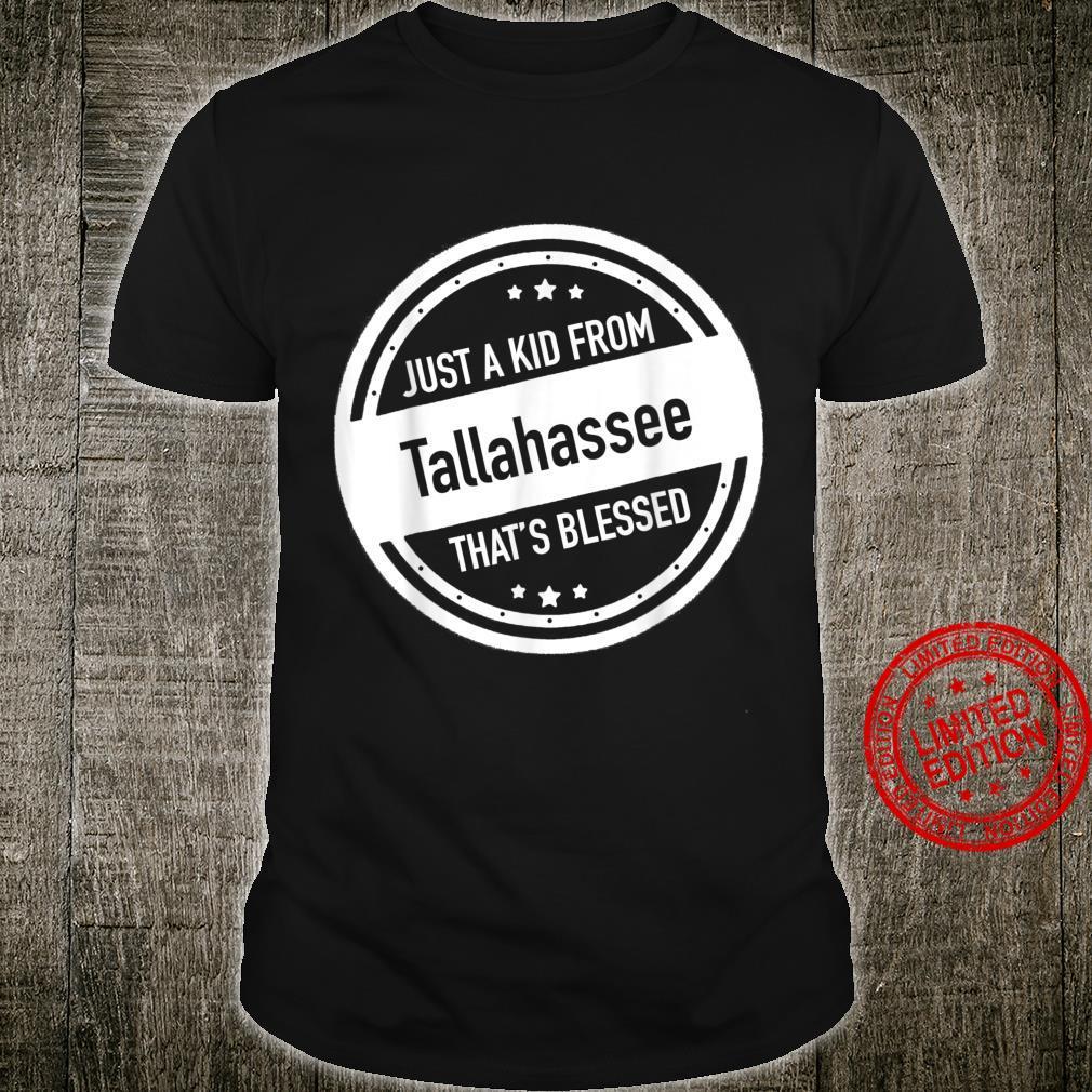 Just a Kid From Tallahassee Florida Shirt Shirt