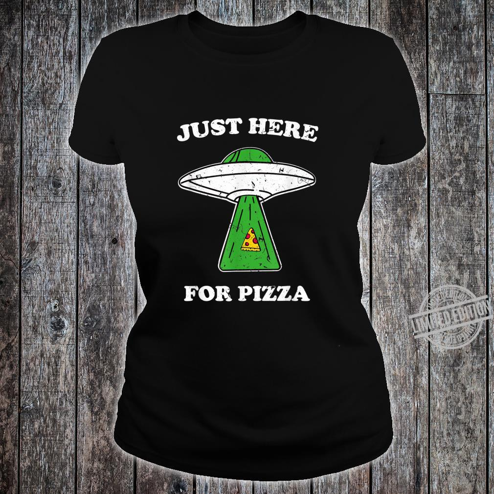 Just here for pizza Ufo shirt with light beam vintage Shirt ladies tee