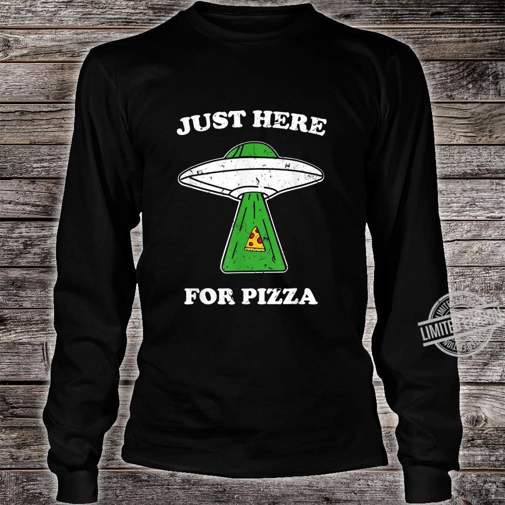 Just here for pizza Ufo shirt with light beam vintage Shirt long sleeved