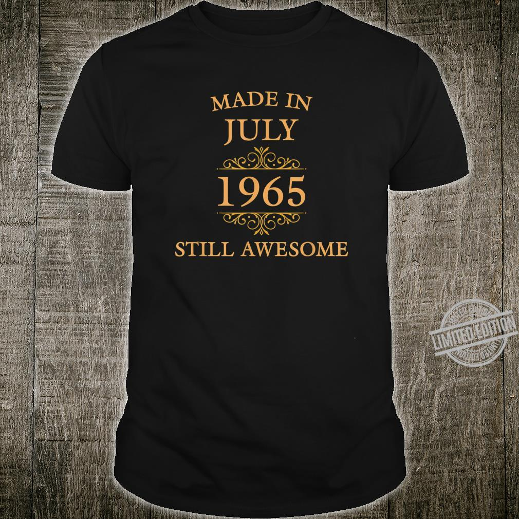 Made in July 1965, Still Awesome Shirt