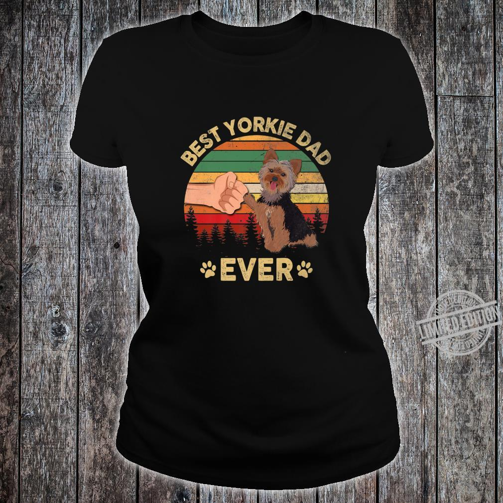 Mens Best Yorkie Dad Ever Retro Vintage Dog Father's Day Shirt ladies tee