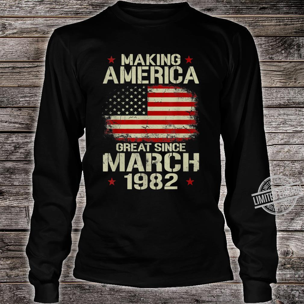 Mens Making America Great Since March 1982 38th Birthday Shirt long sleeved