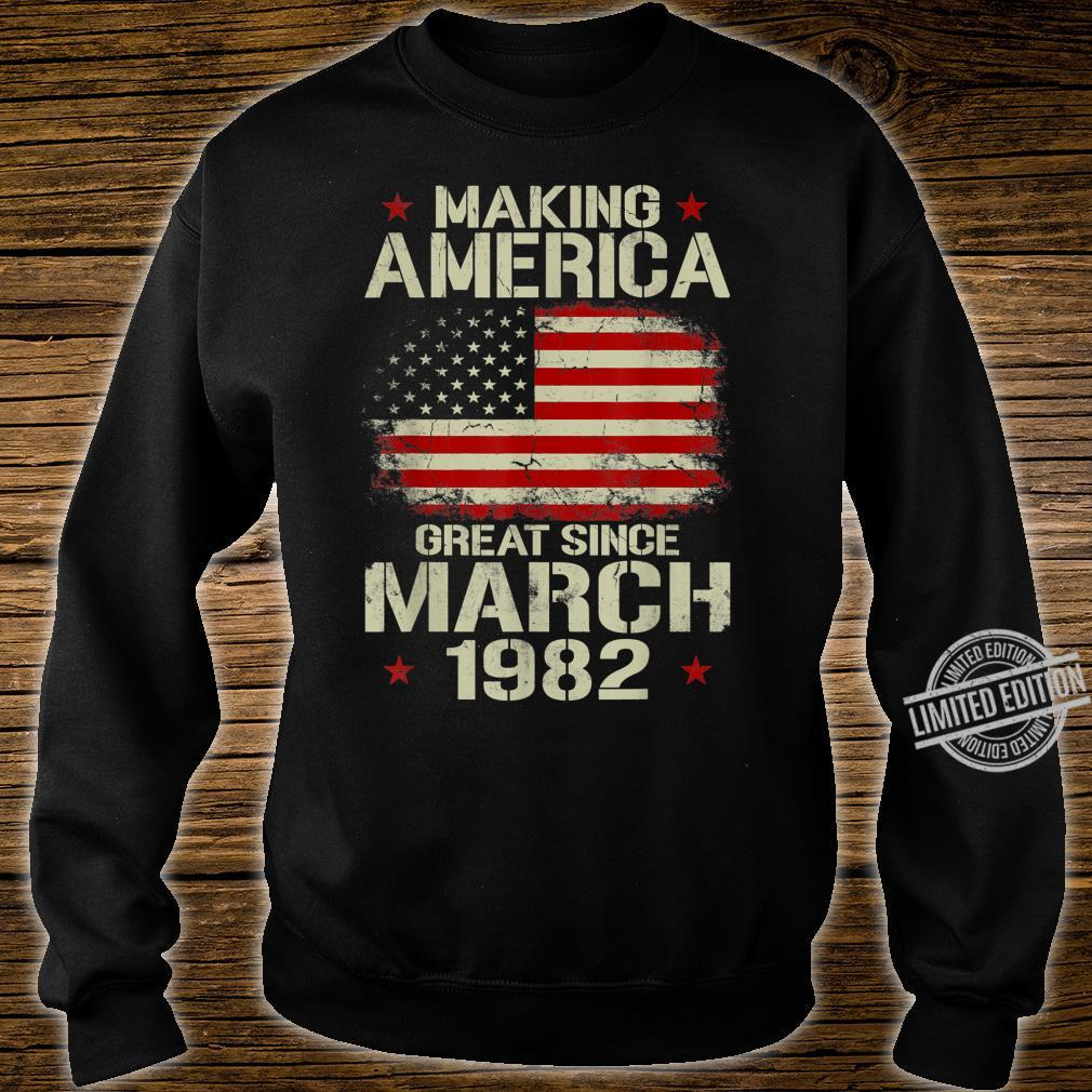 Mens Making America Great Since March 1982 38th Birthday Shirt sweater