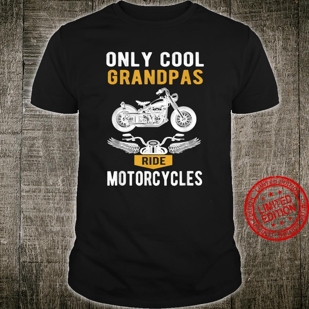 Mens Only cool Grandpas ride motorcycles a biker and grandpa Shirt