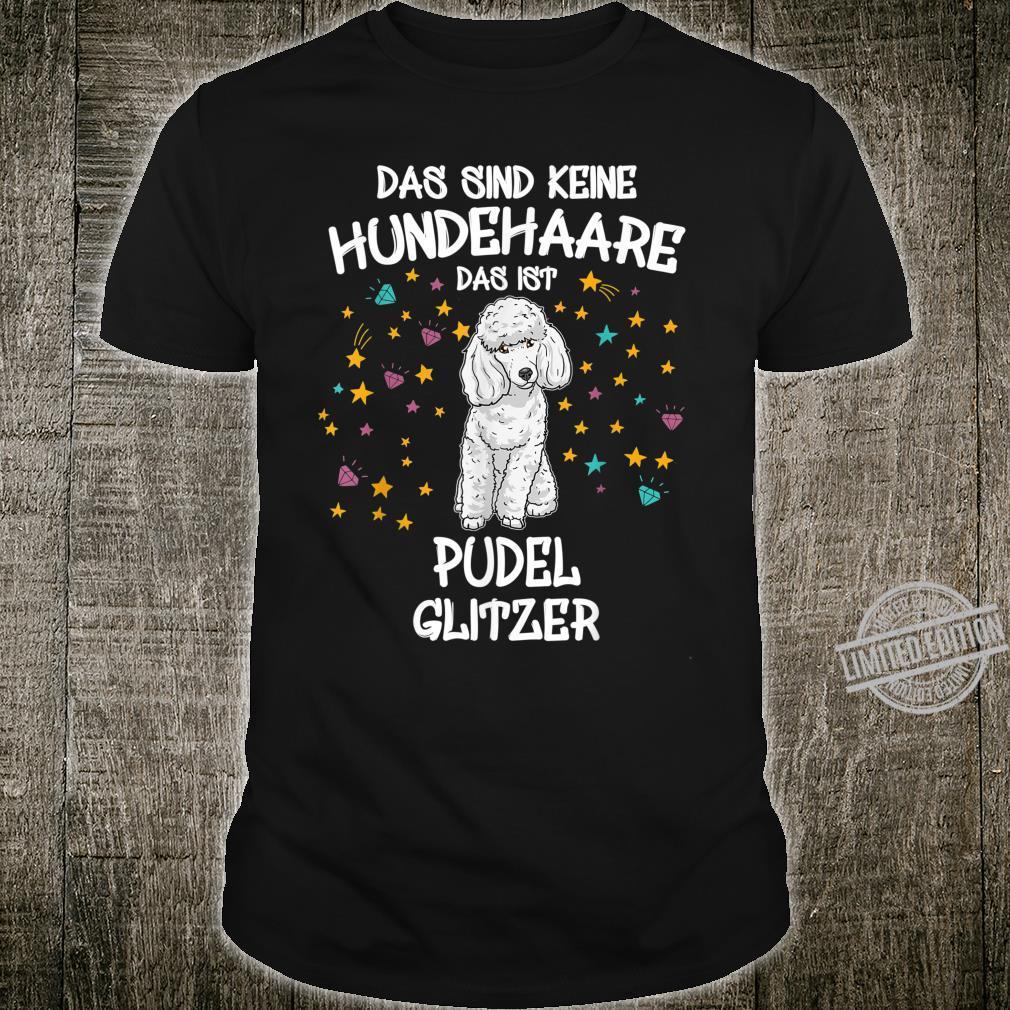 Poodle Glitter Dog Dog Dog Shirt