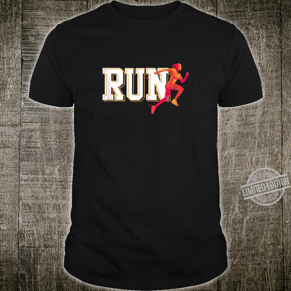 RUN cross crountry track running for girls Shirt