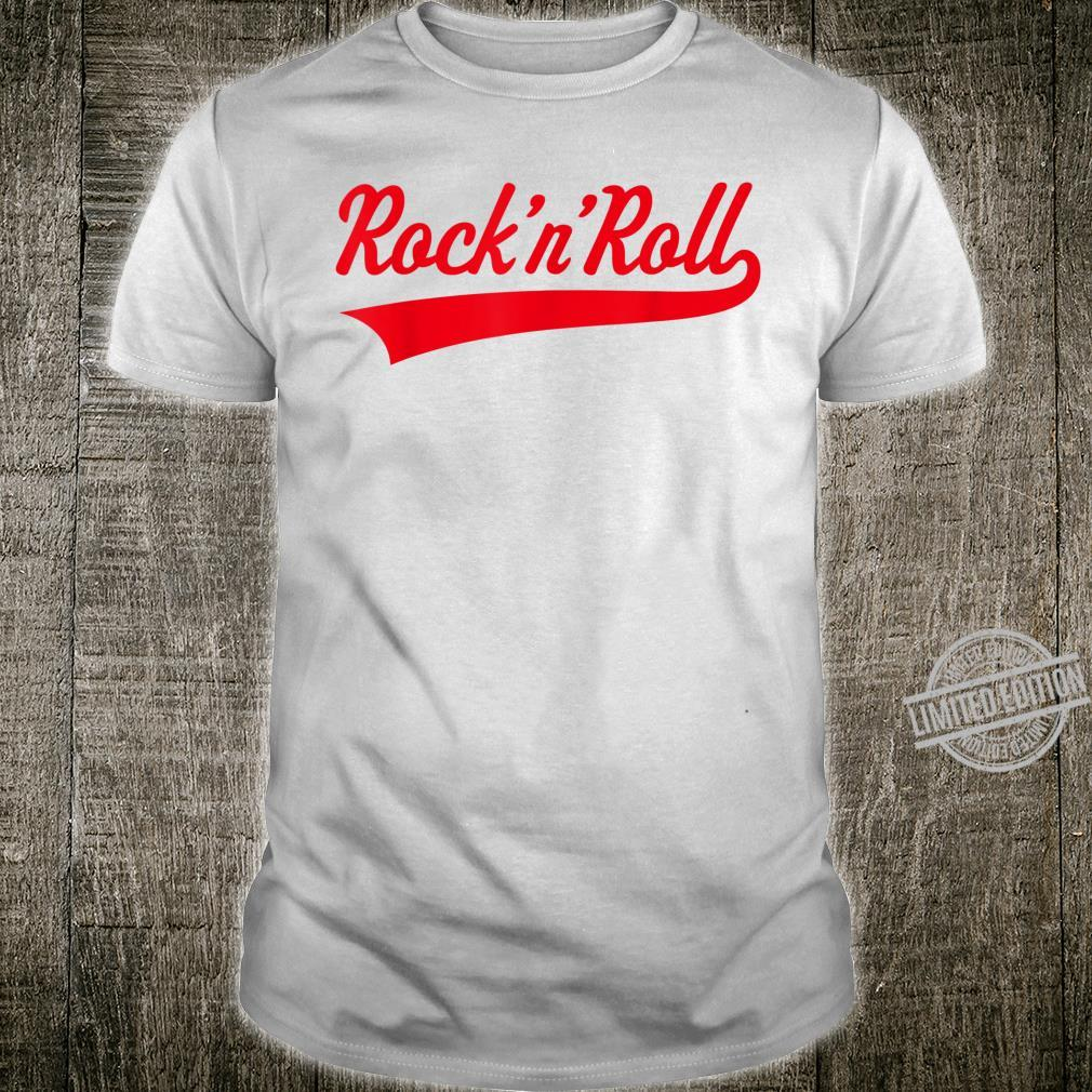 Rock 'n' Roll Rock And Roll Rock & Roll Red Shirt
