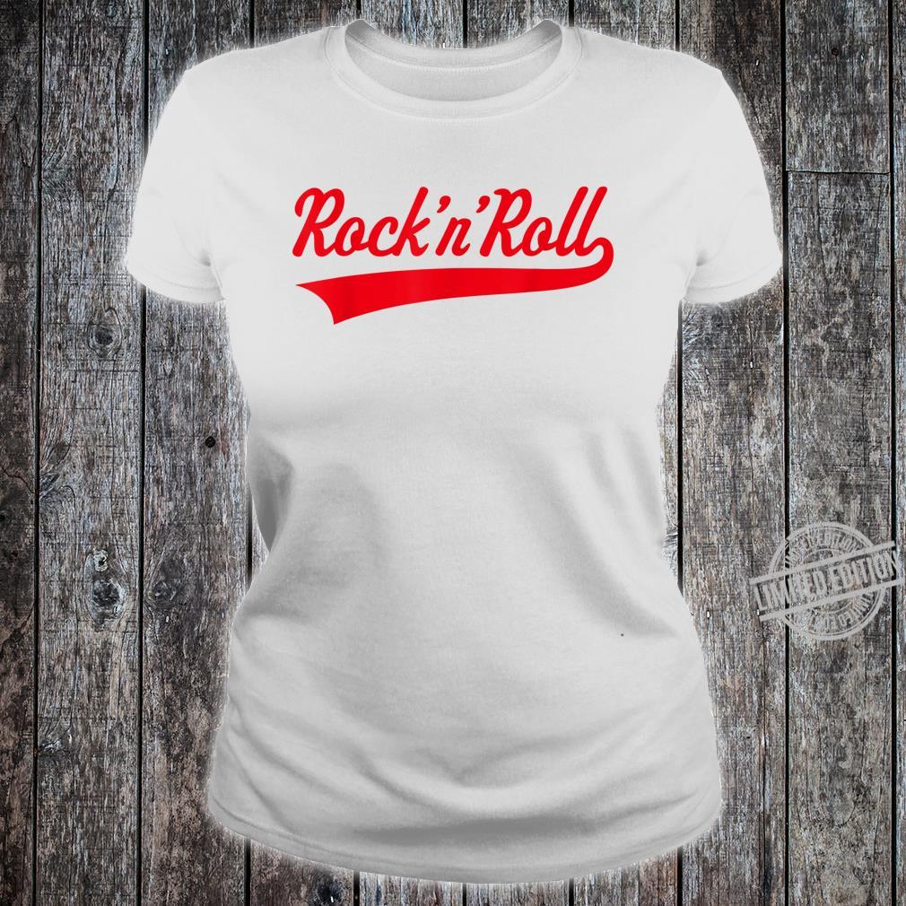Rock 'n' Roll Rock And Roll Rock & Roll Red Shirt ladies tee