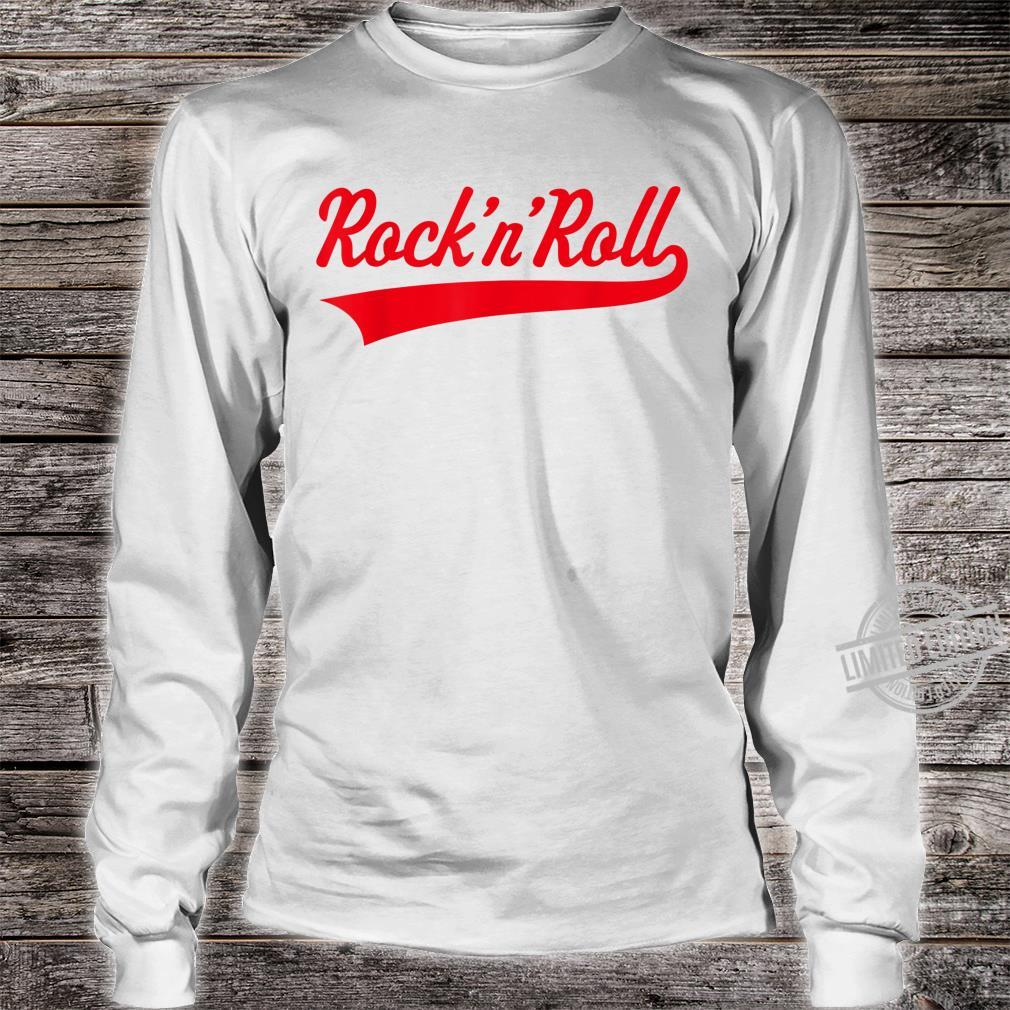 Rock 'n' Roll Rock And Roll Rock & Roll Red Shirt long sleeved
