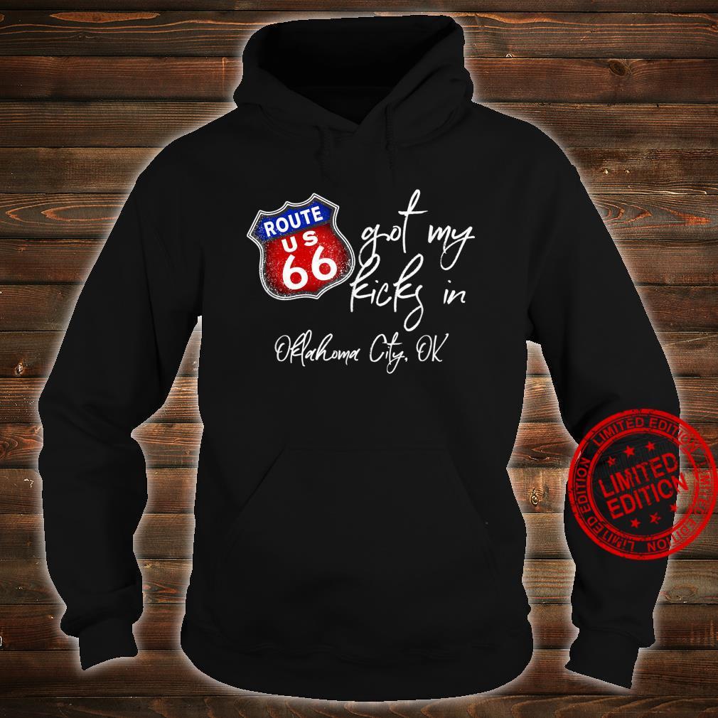 Route 66 Got My Kicks In Oklahoma City OK Souvenir Shirt hoodie