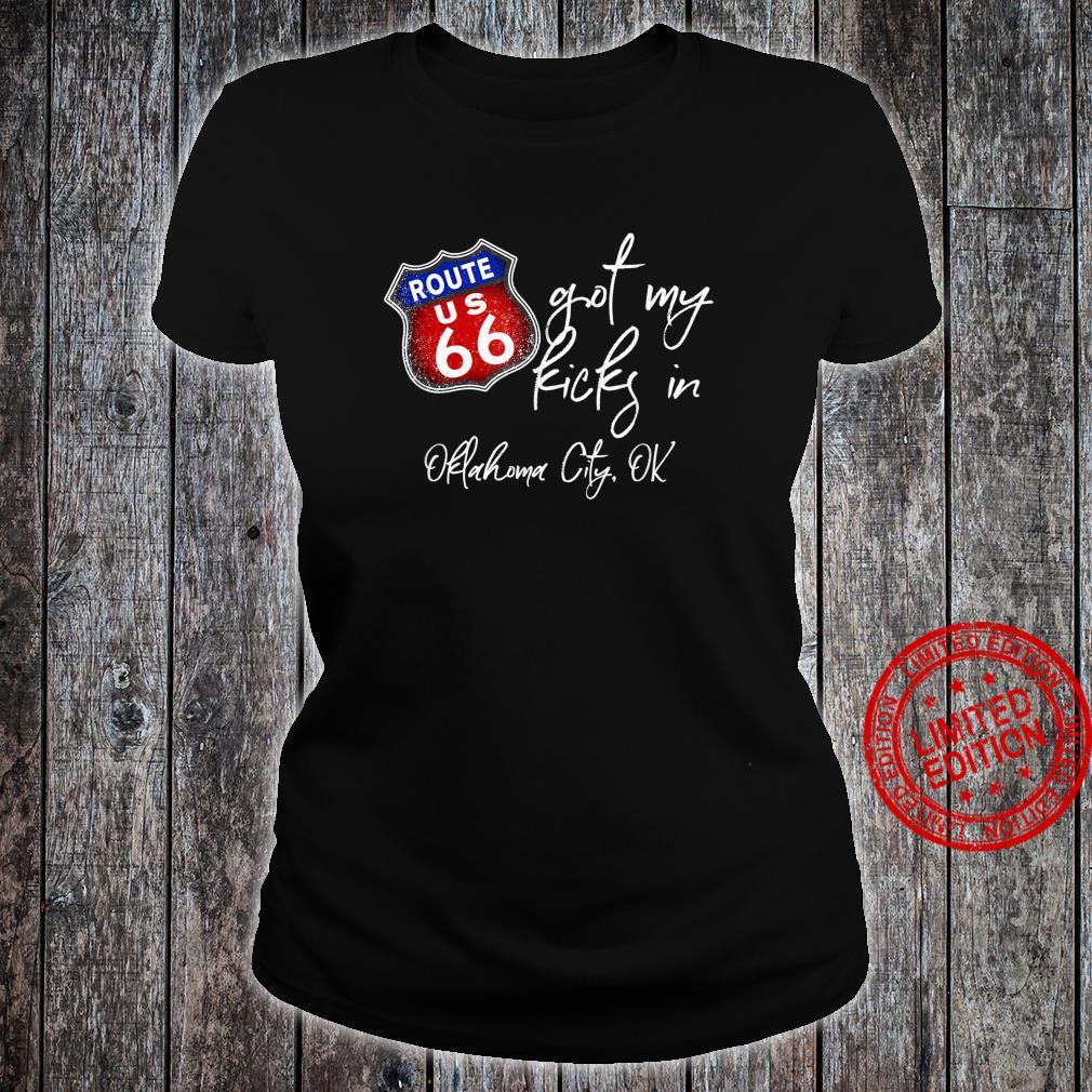 Route 66 Got My Kicks In Oklahoma City OK Souvenir Shirt ladies tee