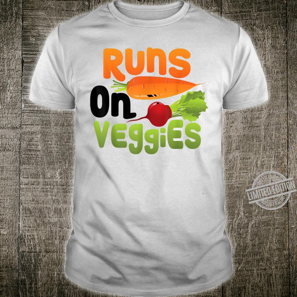 Runs On Veggies Cute Health Vegetarians Shirt