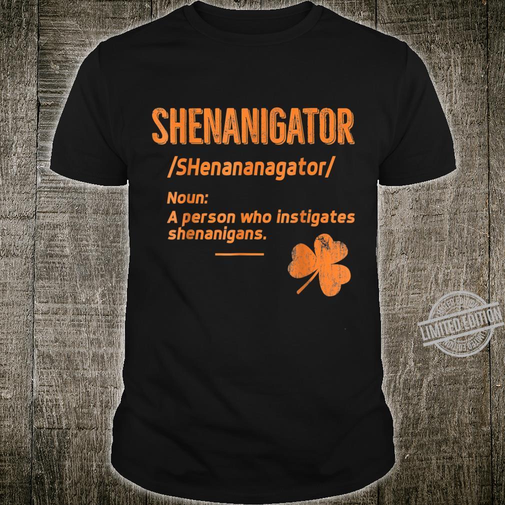 Shenanigans Shenanigator Saint Patrick's Day Shirt