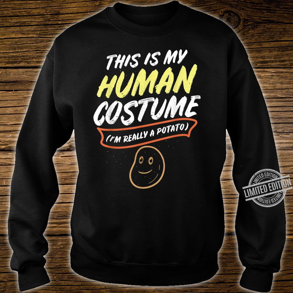 This Is My Human Costume Im Really A Potato design Shirt sweater