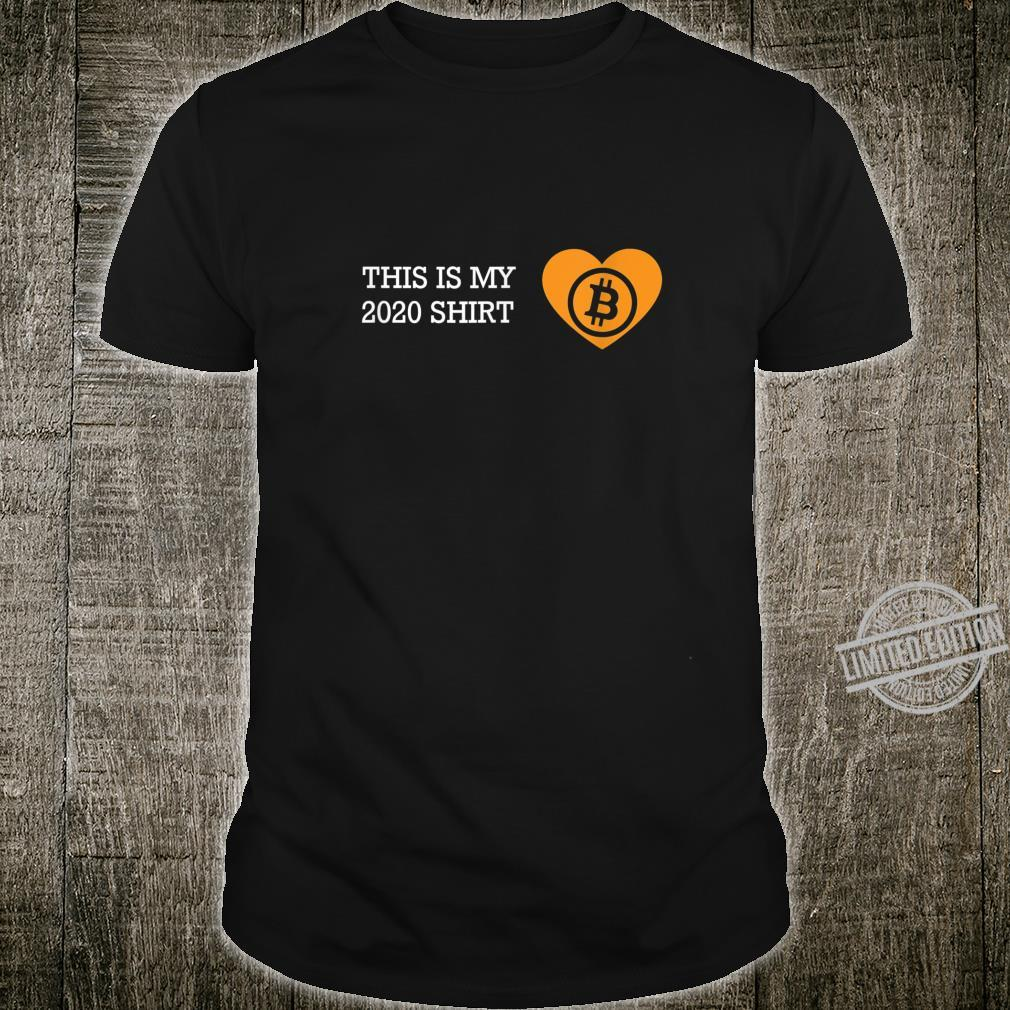This is My 2020 Shirt HODL It Bitcoin Shirt