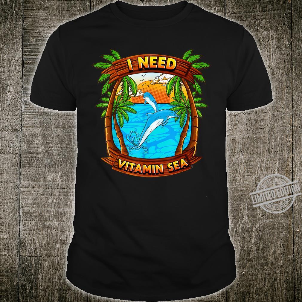 Tropical Ocean Beach Summer Vacation I NEED VITAMIN SEA Shirt