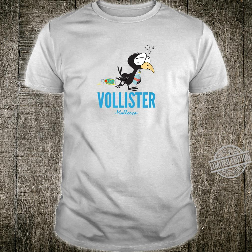VOLLISTER Party Bier Wodka Tequila lustiges Mallorca Sauf Shirt