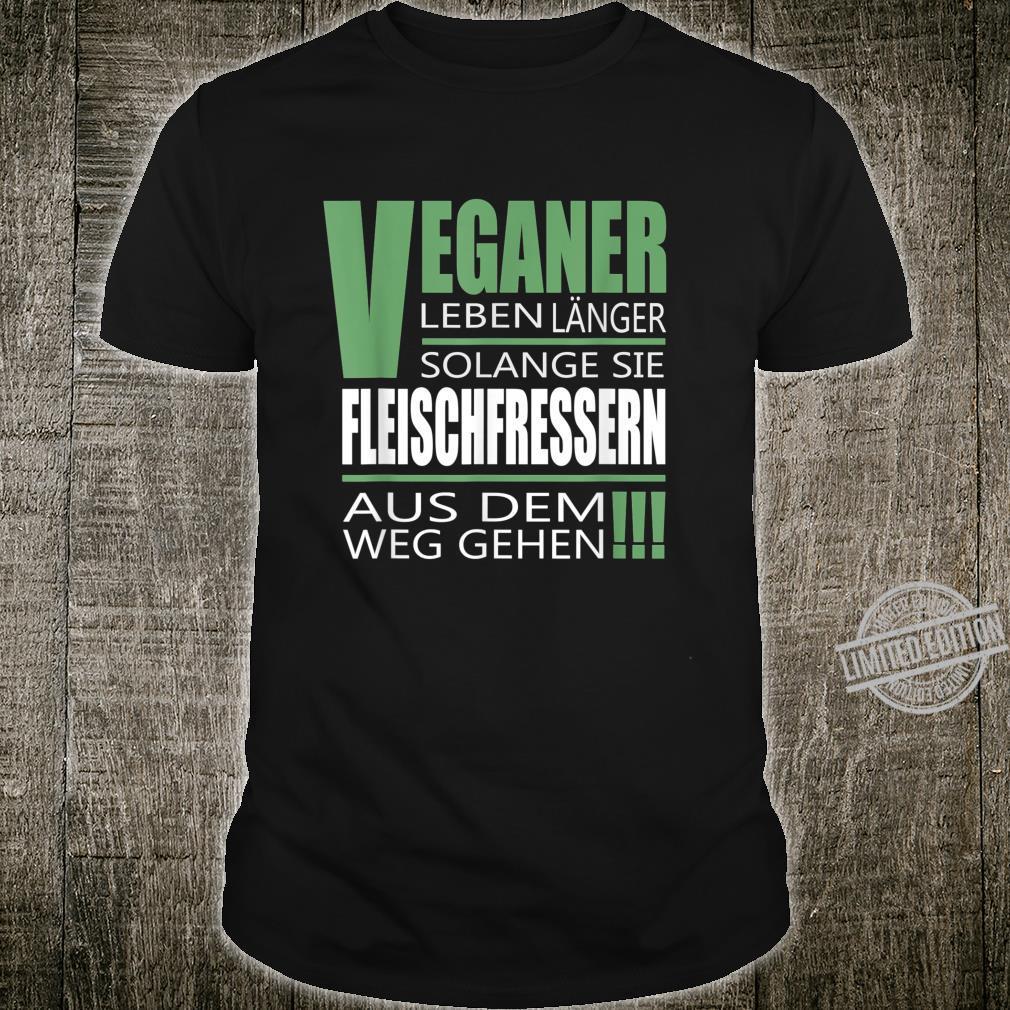 Vegi Vegan Vegetarisch Fleisch Essen & Esskultur & Ernährung Shirt